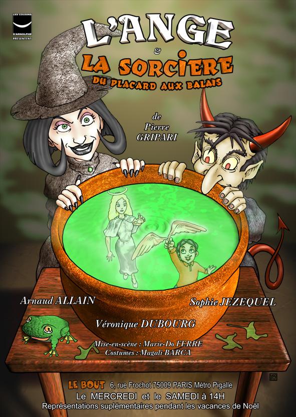 Affiche Théâtre : L'ange et la sorcière du placard au balai - de Pierre Gripari - théâtre Le Bout