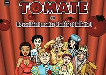 Affiche Théâtre : Tomate