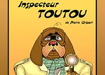 Affiche Théâtre : Inspecteur Toutou